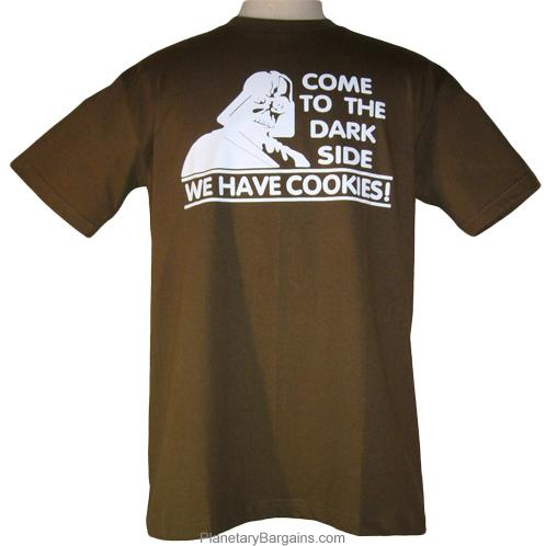Come To The Darkside We Have Cookies Shirt