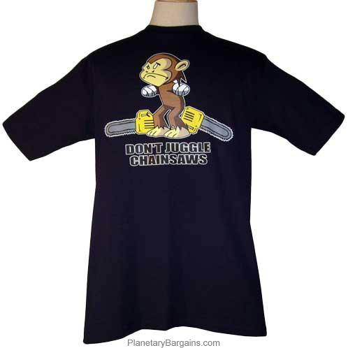 Dont Juggle Chainsaws Funny Monkey Juggling Chainsaws Shirt