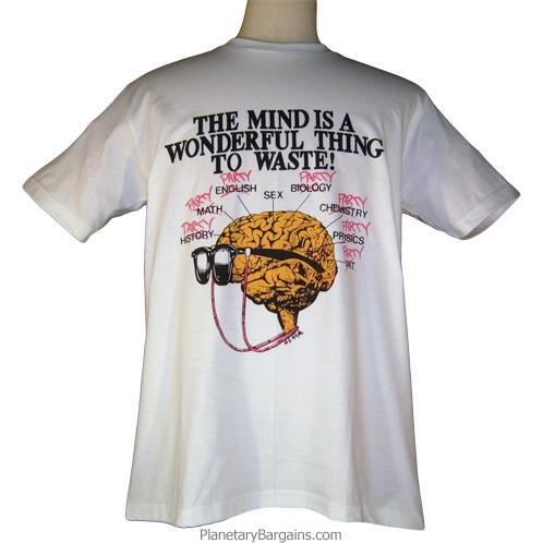 The Mind Is A Wonderful Thing To Waste Shirt